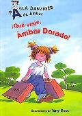 Que Viaje, Ambar Dorado! / What A Trip, Amber Brown (Turtleback School & Library Binding Edi...