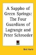 Sappho of Green Springs The Four Guardians Of Lagrange And Peter Schroeder