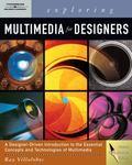 Exploring Multimedia for Designers (Design Exploration)