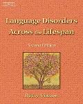 Language Disorders Across the Lifespan