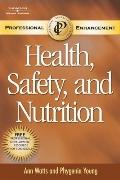 Safety, Nutrition, Hlth in Early Ed-Profl Enhancement Text