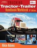 Trucking Tractor-Ttrailer Driver Handbook/Workbook