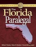 The Florida Paralegal (Paralegal Reference Materials)