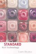 Milady's Standard: Nail Technology-Exam Review