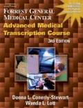 Forrest General Medical Center, Advanced Medical Transcription Course with Audio CDs and All...