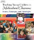 Teaching Young Children in Multicultural Classrooms Issues, Concepts, And Strategies
