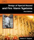 Design of Special Hazards and Fire Alarm Systems