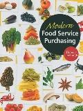 Modern Food Service Purchasing: Business Essentials to Procurement