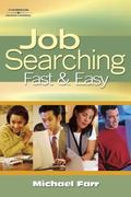 Job Searching Fast & Easy