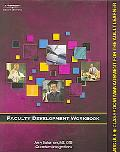 Faculty Development Workbook Module 6 Classroom Management for the Adult