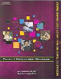 Faculty Development Workbook Module 13 Teaching in a Lab or Shop Environment