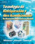 Tecnologia De Refrigeracion Acondicionado Refrigeration and Air Conditioning Un Manual De Re...