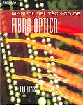 Manual del Tecnico de Fibra Optica / Spanish Fiber Optics Technician's Manual