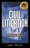 Civil Litigation Case Study #1 CD-ROM: Robinson v. Adcock