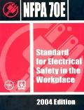 Nfpa 70e Electrical Safety in the Workplace, 2004