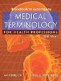 Medical Terminology for Health Professions Workbook
