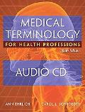 Audio CDs for Ehrlich/Schroeder's Medical Terminology for Health Professions, 6th