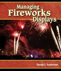 Managing Fireworks Displays