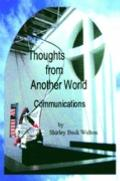 Thoughts From Another World Communications