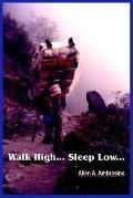 Walk High... Sleep Low...