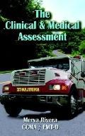 Clinical & Medical Assessment