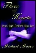 Three Of Hearts: Hide Your Hearts, Cold Hearts, Elusive Hearts