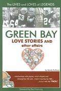 Green Bay Love Stories And Other Affairs