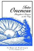 Into Oneness Thoughts & Prayers on the Way