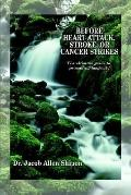 Before Heart Attack, Stroke, or Cancer Strikes The Ultimate Guide to Promoting Longevity
