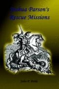 Joshua Parson's Rescue Missions