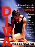 Diva The Fitness System to Unleash Your Female Power