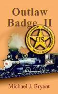 Outlaw Badge II