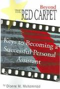 Beyond The Red Carpet Keys To Becoming A Successful Personal Assistant