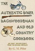 Authentic Biker Backwoodsman And Old Country Cookbook 600