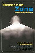 Roadmap To The Zone Enhancing Athletic Performance