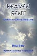 Heaven Sent The Bubba And Harry Dailey Story