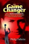 Game Changer How Hank Luisetti Revolutionized America's Great Indoor Game
