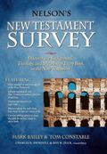 Nelson's New Testament Survey: Discovering the Essence, Background & Meaning About Every New...