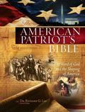 The American Patriot's Bible, NKJV: The Word of God and the Shaping of America