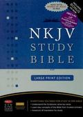 NKJV Study Bible: Large Print Edition