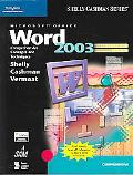 Microsoft Office Word 2003 Comprehensive Concepts And Techniques CourseCard Edition