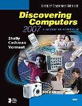 Discovering Computers 2007 A Gateway to Information, Web Enhanced-Brief