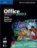 School Edition of Microsoft Office 2003: Introductory Concepts and Techniques