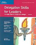 Delegation Skills for Leaders An Action Plan for Success as a Manager