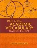 Building Academic Vocabulary: Teacher's Manual
