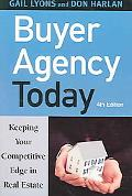 Buyer Agency Today Keeping Your Competitive Edge in Real Estate