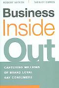 Business Inside Out Capturing Millions of Brand Loyal Gay Consumers