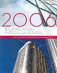 Building Design/materials & Methods, 2006