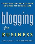 Blogging for Business Everything You Need to Know And Why You Should Care