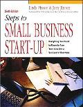 Steps to Small Business Start-Up Everything You Need to Know to Turn Your Idea into a Succes...